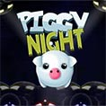 play piggy nights